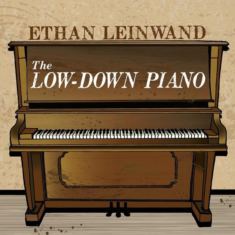 Ethan Leinwand The Low Down Piano