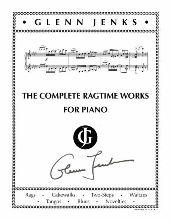 Glenn Jenks cover large file - Glenn Jenks • The Complete Ragtime Works for Piano