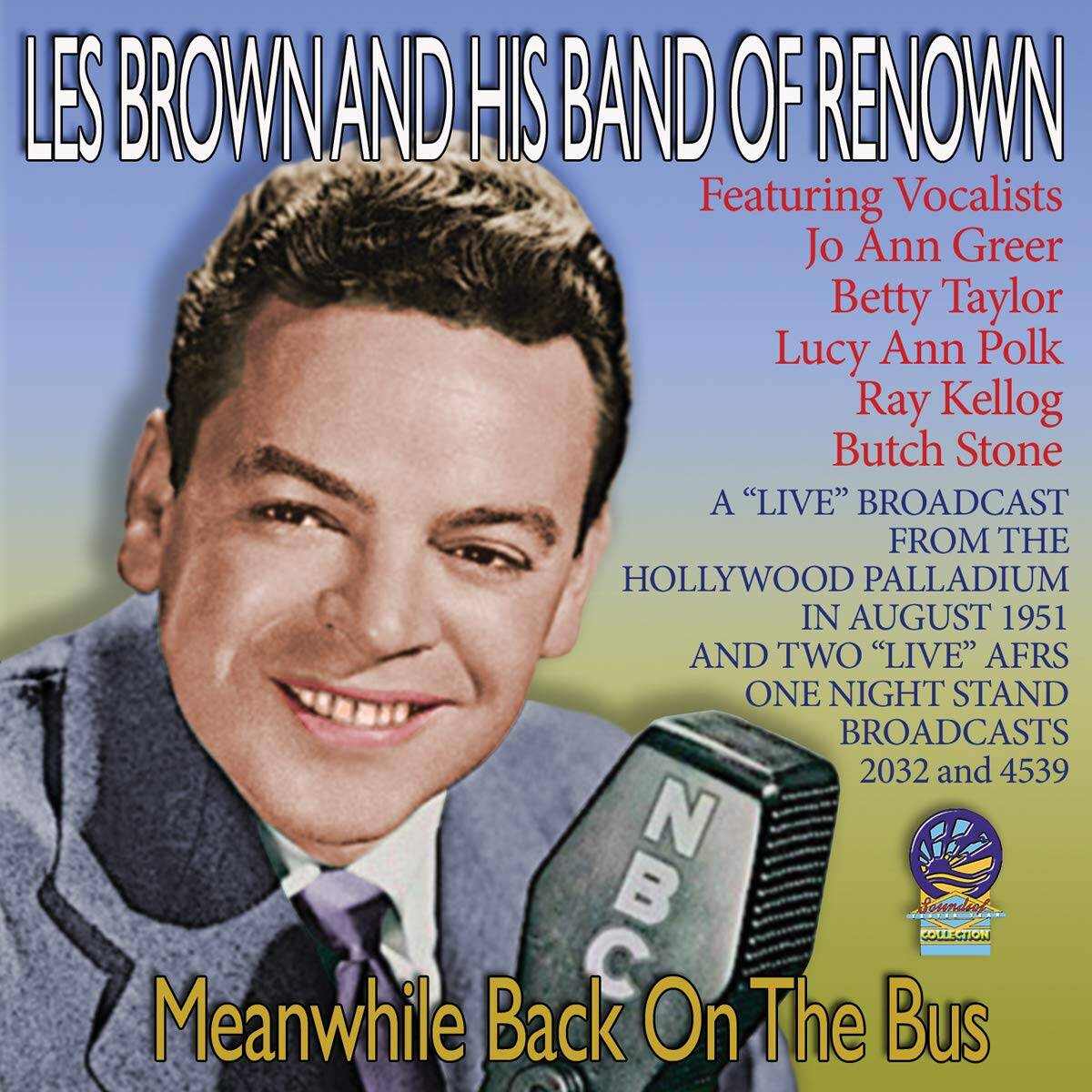 Les Brown Meanwhile Back on the Bus