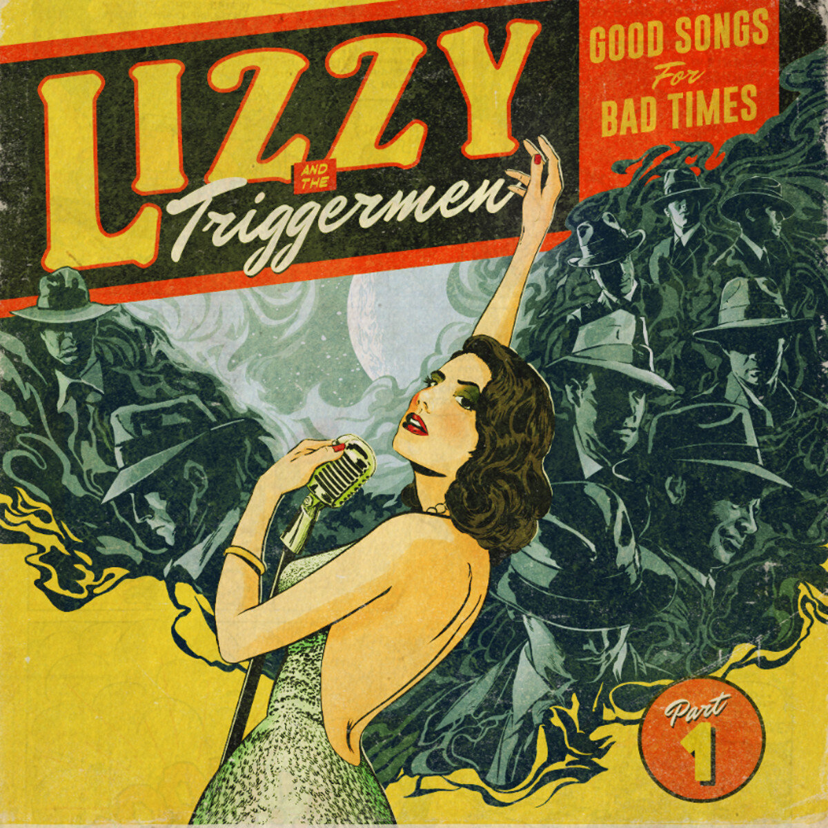 Lizzy Triggermen Good Songs for Bad Times