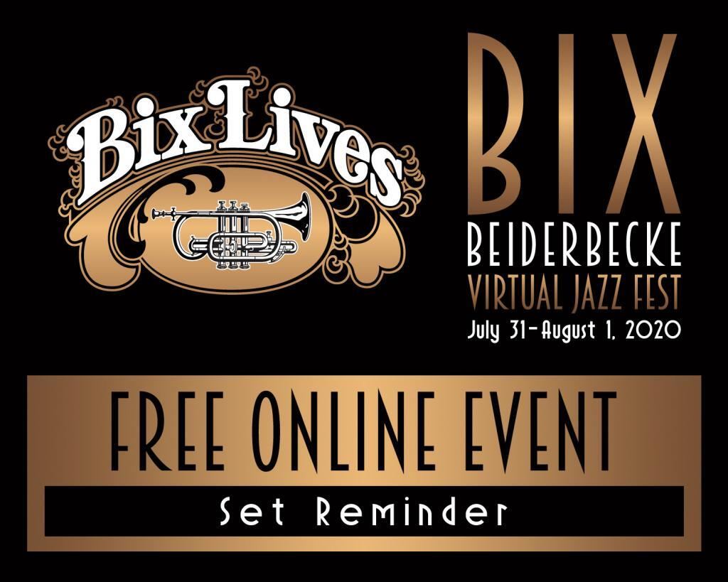 SYCOOPATED TIMES BIX VIRTUALFEST SET REMINDER 1024x819 - Bix Fest Virtual Event July 31st and August 1st