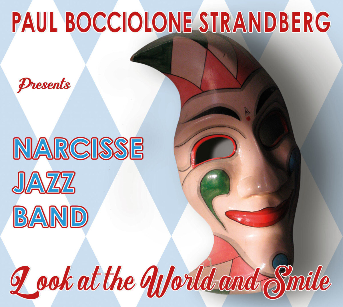 Narcisse Jazz Band • Look At The World And Smile