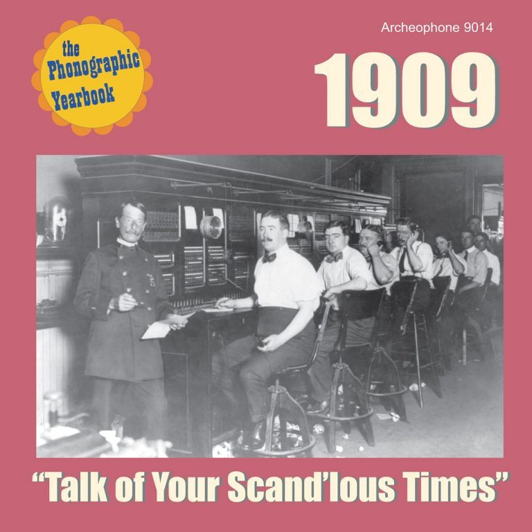 1909 – Talk Of Your Scand'lous Times