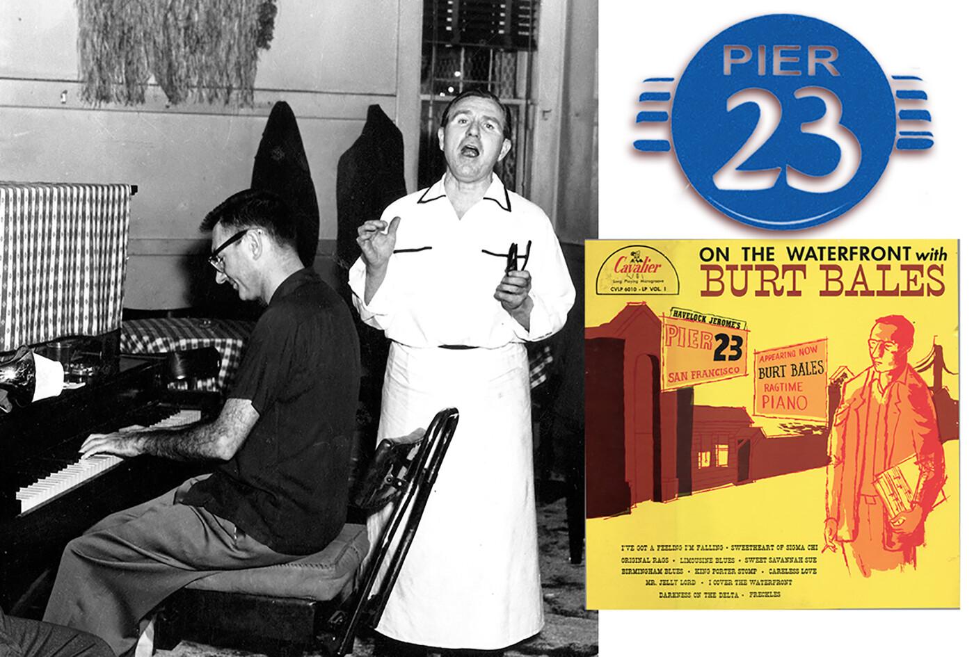 Burt Bales with Pier 23 proprietor, Hadlock Jerome