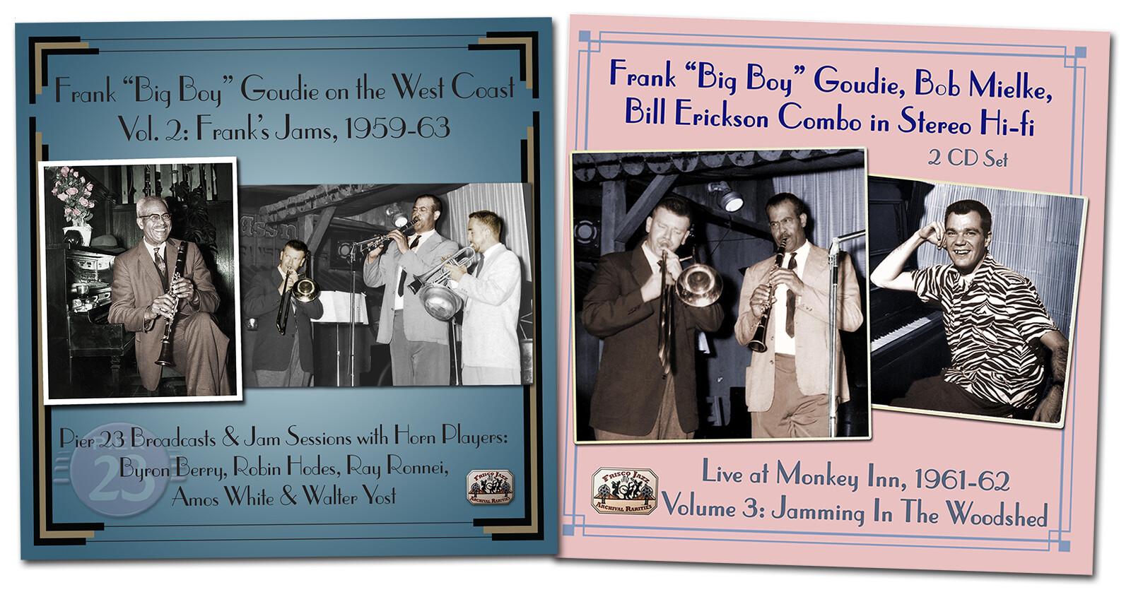 Frank Big Boy Goudie, Pt. 3 of 3, San Francisco 1956-64