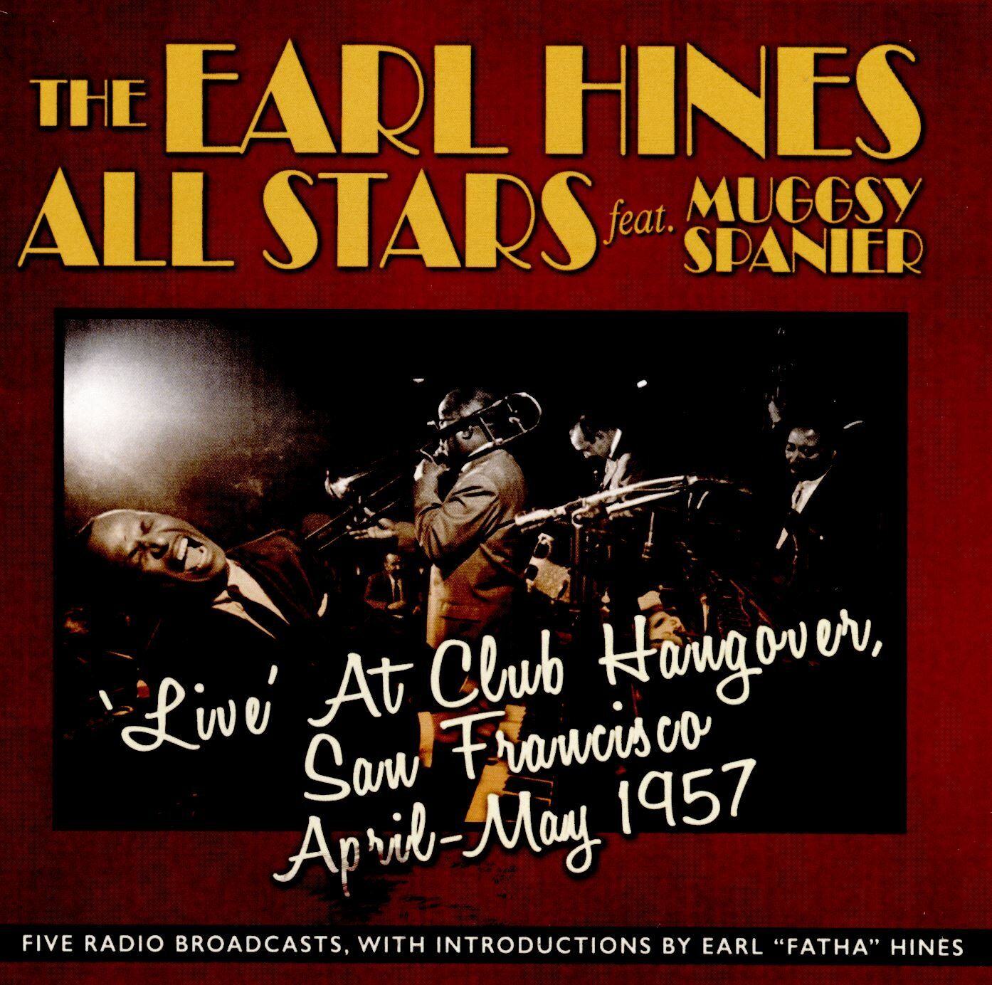 Earl Hines • Live at Club Hangover