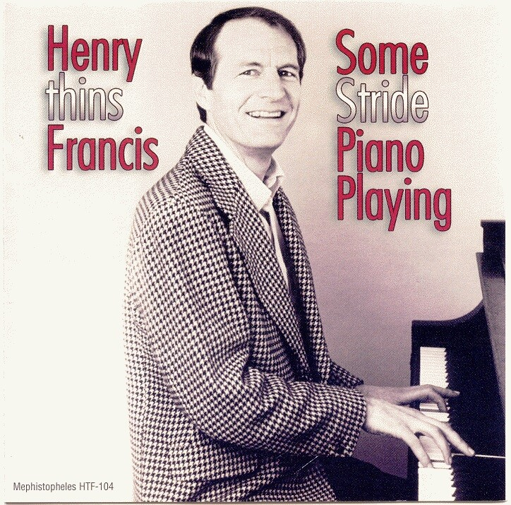 Henry Thins Francis Some Stride Piano Playing