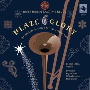 River Raisin Ragtime Revue Blaze of Glory