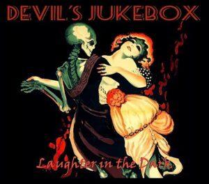 Devil's Jukebox Laughter in the Dark