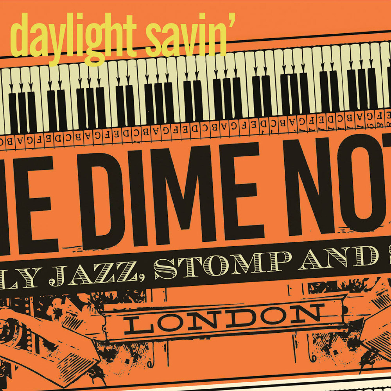 Dime Notes Daylight Savin