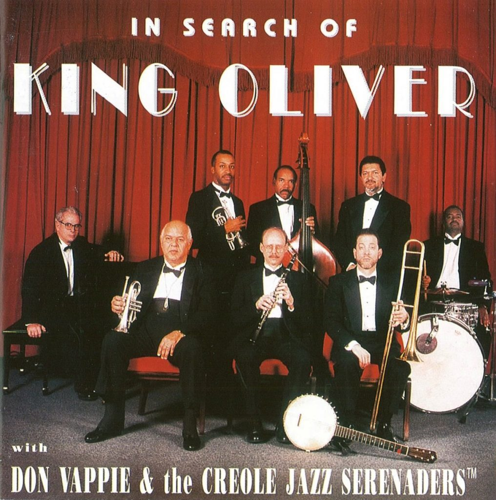 Don Vappie's Creole Jazz Serenaders • In Search Of King Oliver