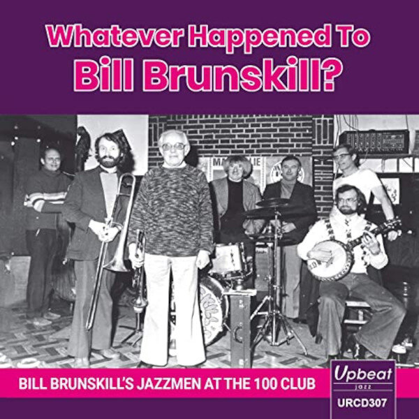Whatever Happened to Bill Brunskill?