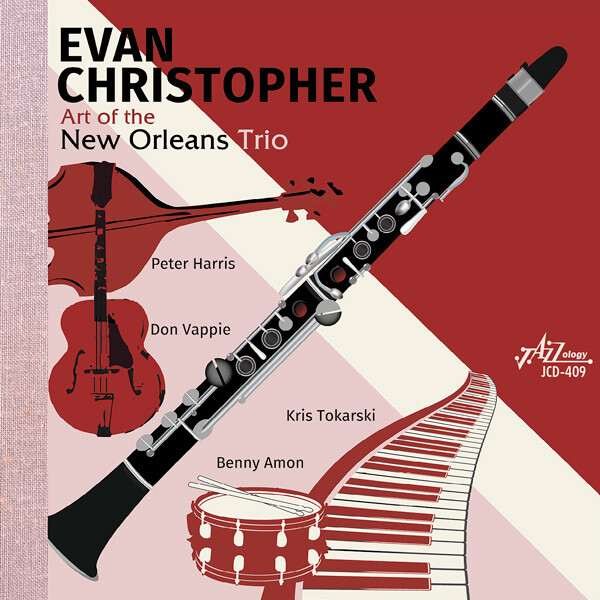 Evan Christopher • Art of the New Orleans Trio