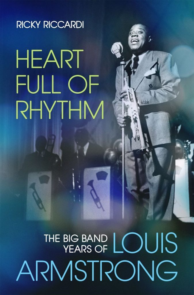 Heart Full of Rhythm: The Big Band Years of Louis Armstrong
