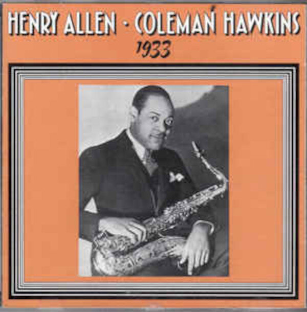 Henry Allen-Coleman Hawkins and their Orchestra