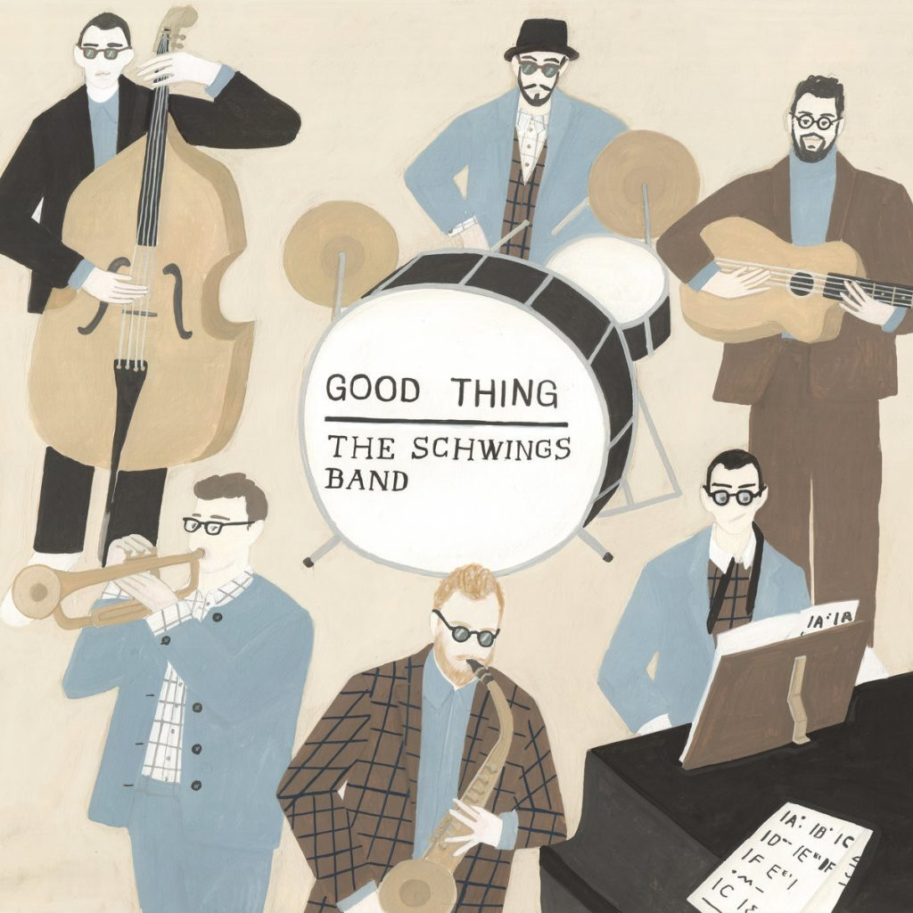 The Schwings Band • A Good Thing