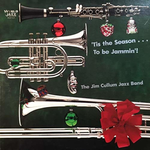Jim Cullum's Jazz Band Tis the Season to Be Jammin