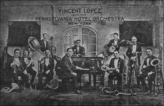Vincent Lopez and His Hotel Pennsylvania Orchestra - 1924
