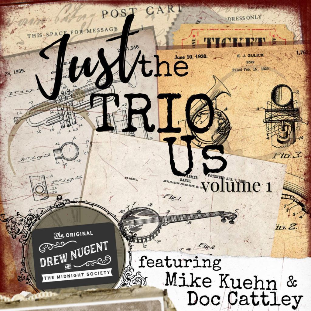 Drew Nugent Just the Trio Us