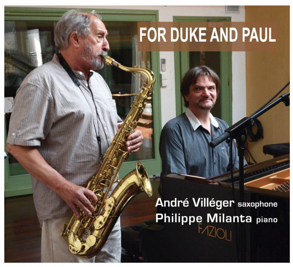 Andre Villeger & Philippe Milanta • For Duke And Paul