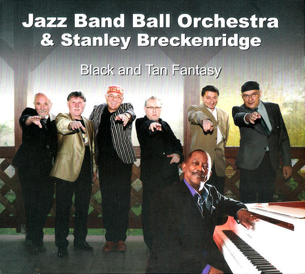 Jazz Band Ball Orchestra Black and Tan Fantasy