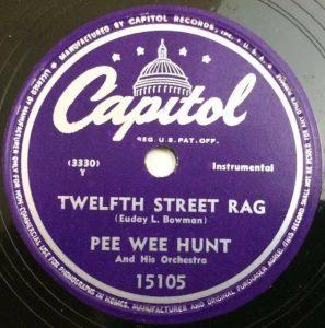 Pee Wee Hunt Twelfth Street rag
