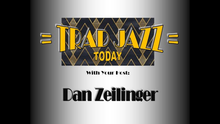 Trad Jazz Today Dan Zeilinger