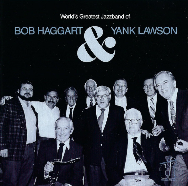 Yank Lawson and Bob Haggart: Profiles in Jazz
