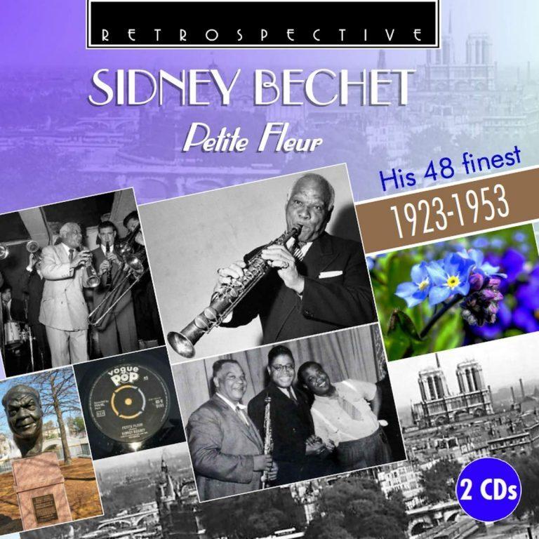 Sidney Bechet Petite Fleur Retrospective