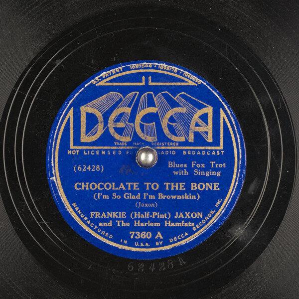 78_chocolate-to-the-bone-im-so-glad-im-brownskin_frankie-half-pint-jaxon-and-the_Harlem Hamfats