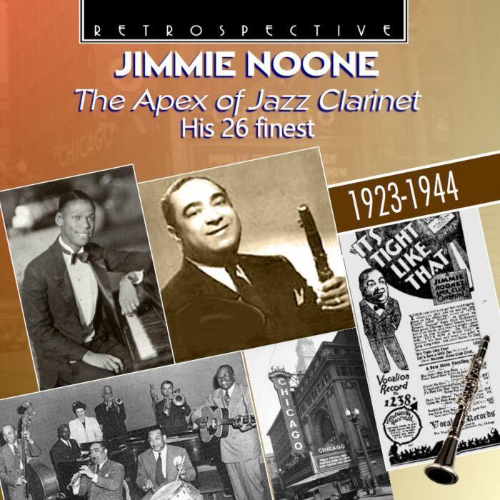 Jimmie Noone apex of jazz clarinet