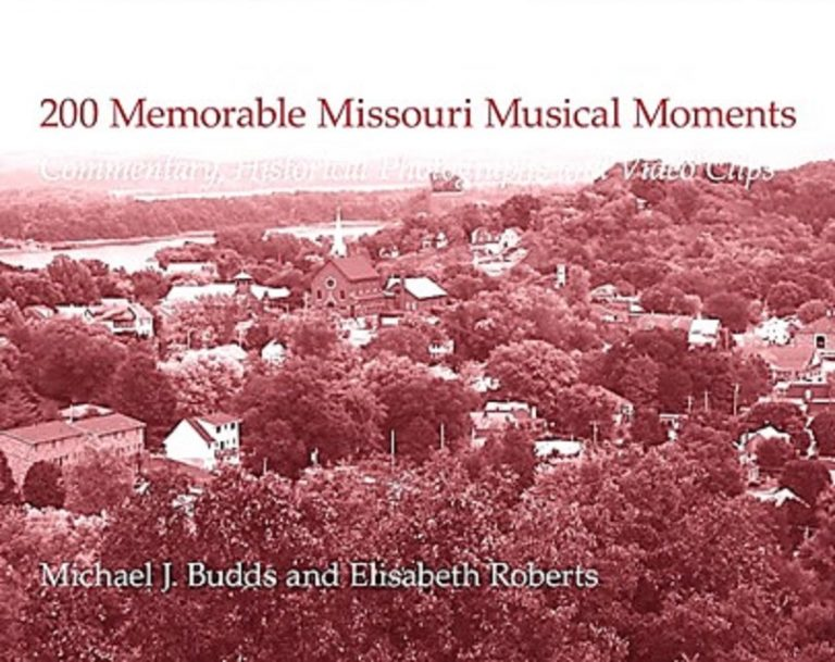 200 Memorable Missouri Musical Memories