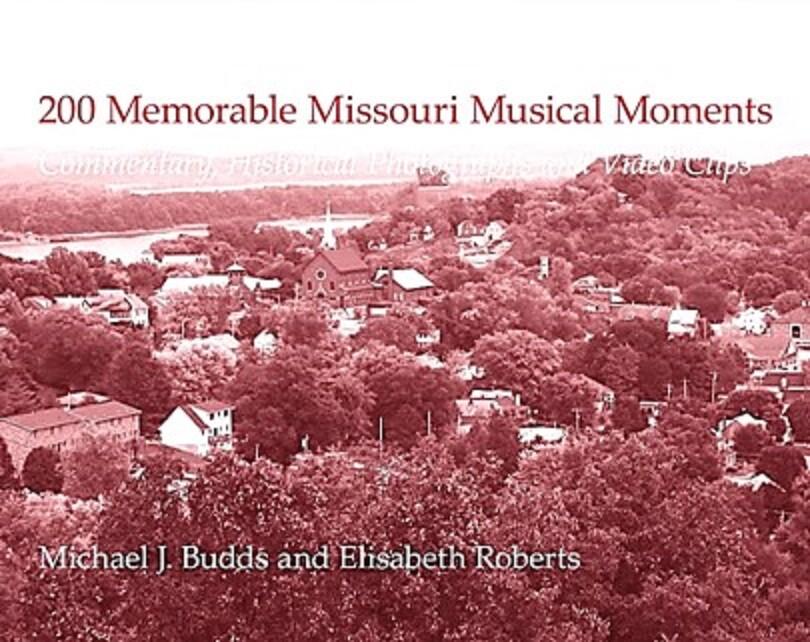 200 Memorable Missouri Musical Memories