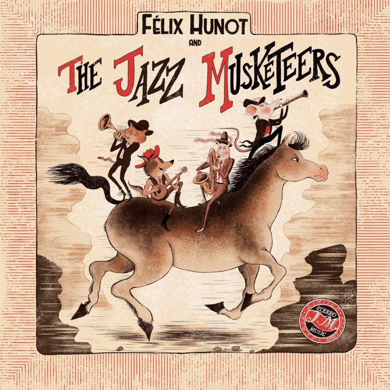 Félix Hunot & The Jazz Musketeers