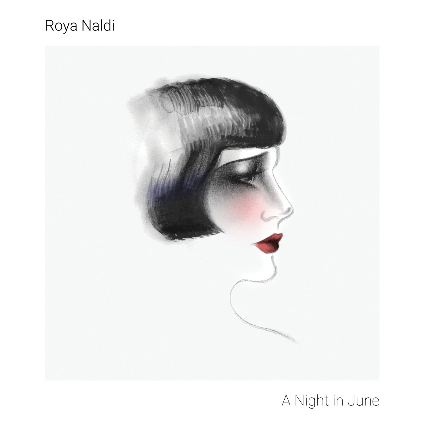 Roya Naldi • A Night in June