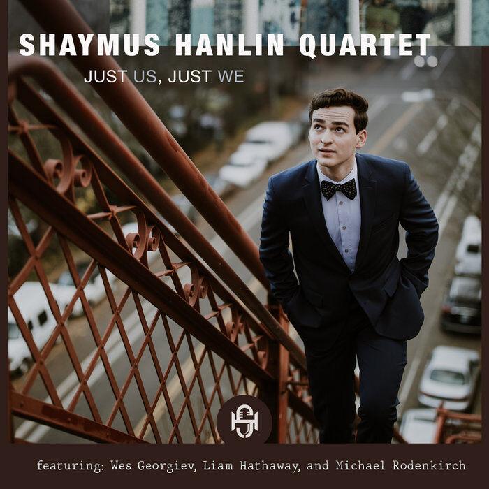 Shaymus Hanlin Just Us Just We