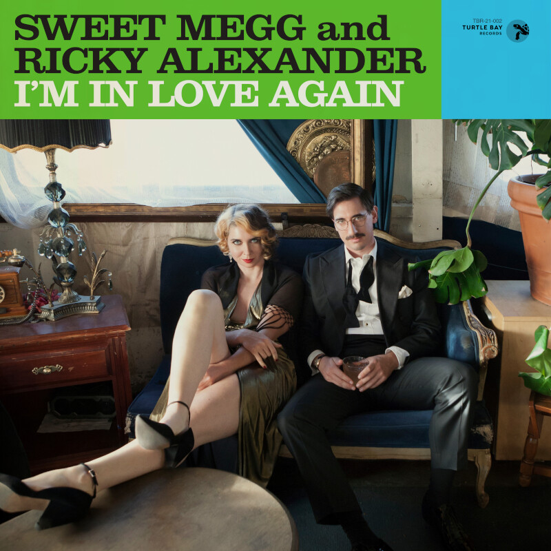 Sweet Megg and Ricky Alexander: I'm in Love Again