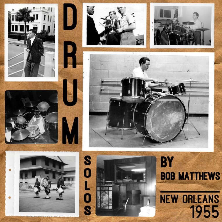 """""""Bob Matthews: Drum Solos"""", recorded by Bill Russell in 1955, finally released."""