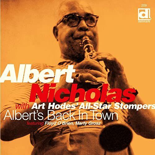 Albert Nicholas • Albert's Back In Town