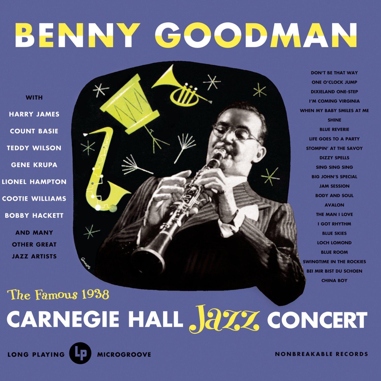 Benny Goodman Carnegie Hall Concert (Columbia/Legacy)