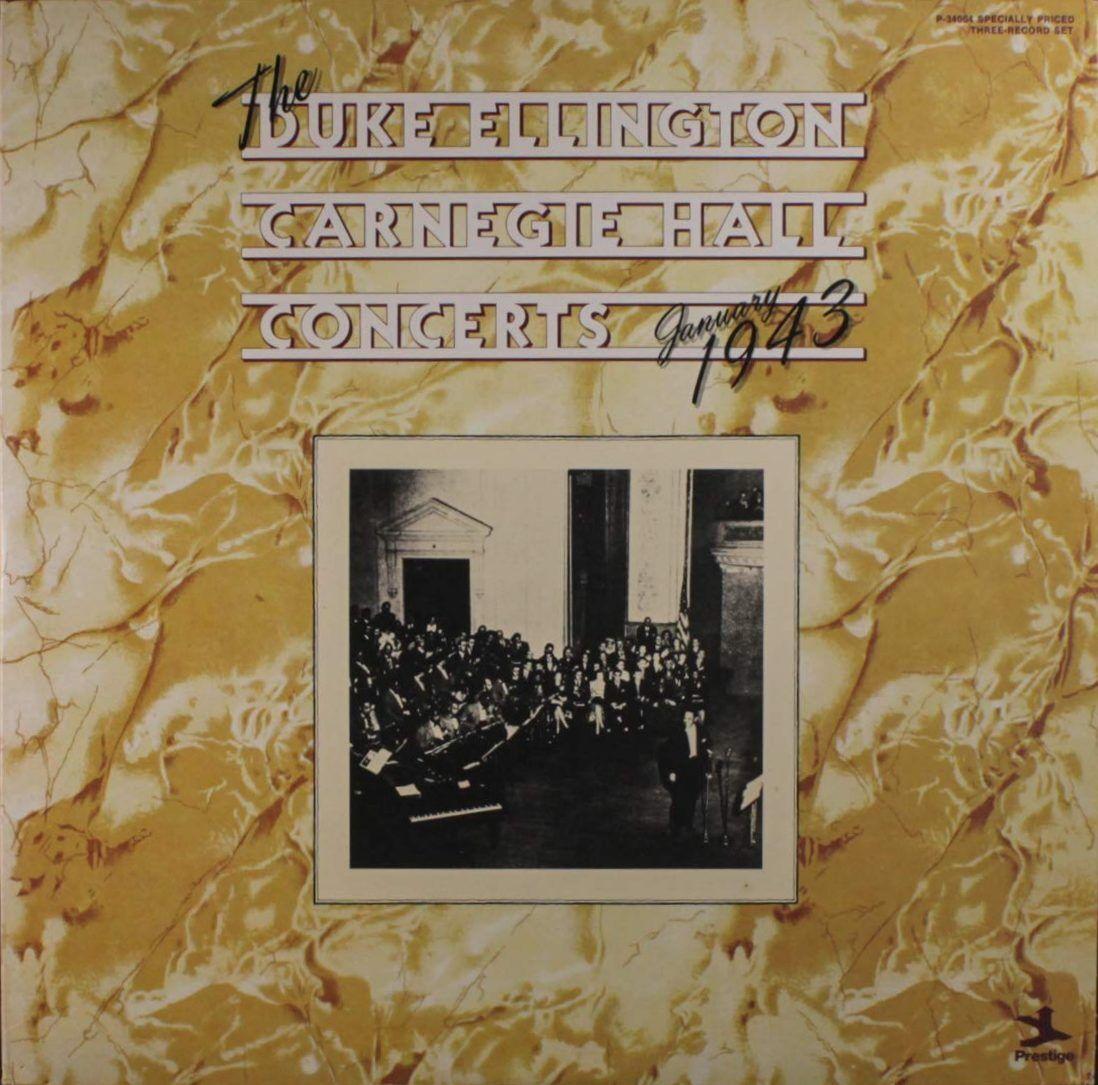 Duke Ellington – The Carnegie Hall Concerts, 1943 (Prestige)