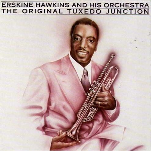 Erskine Hawkins – The Original Tuxedo Junction (Bluebird)