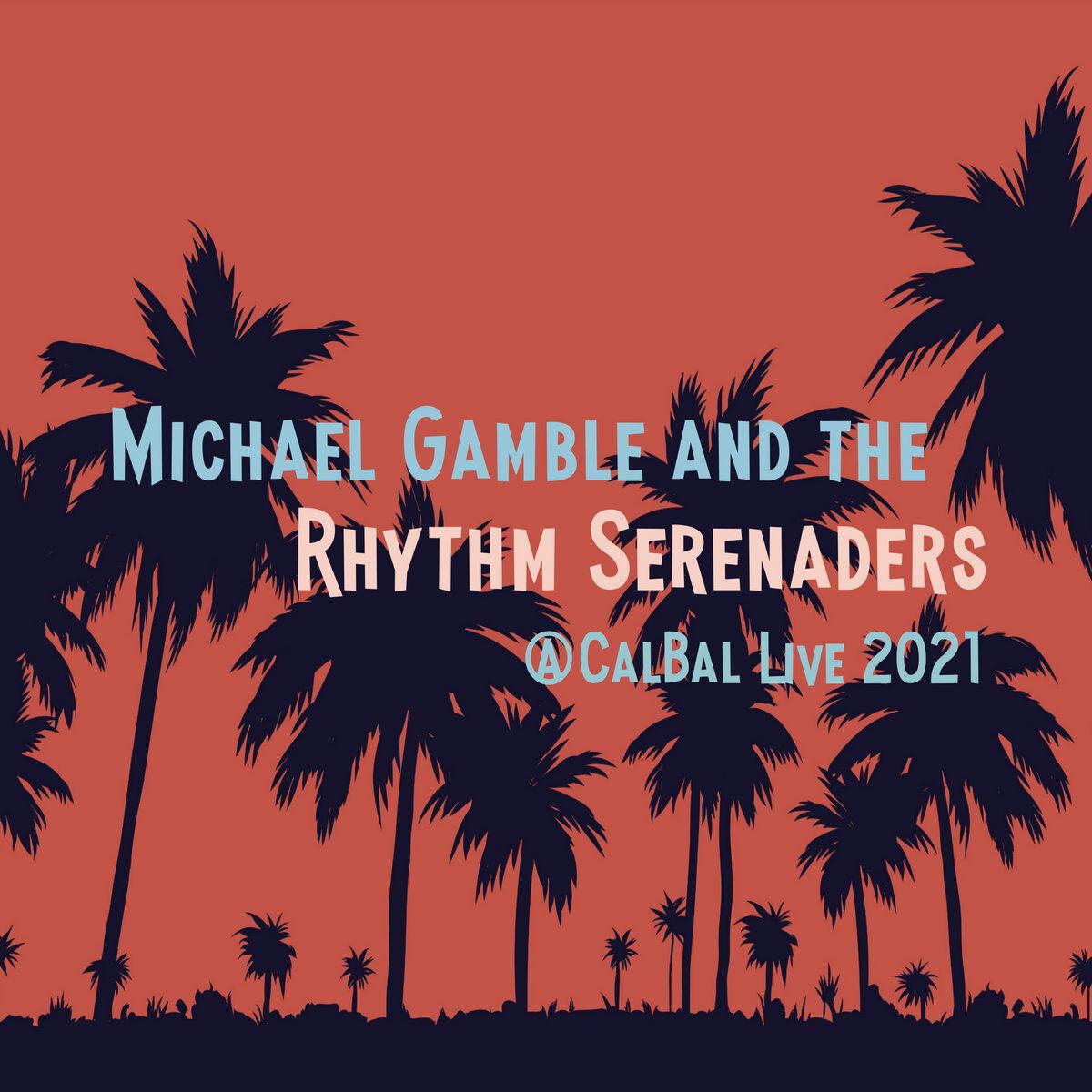 Michael Gamble Rhythm Serenaders
