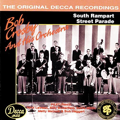 Bob Crosby – South Rampart Street Parade (Bluebird)