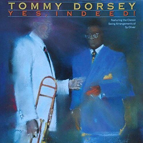 Tommy Dorsey – Yes Indeed (Bluebird)