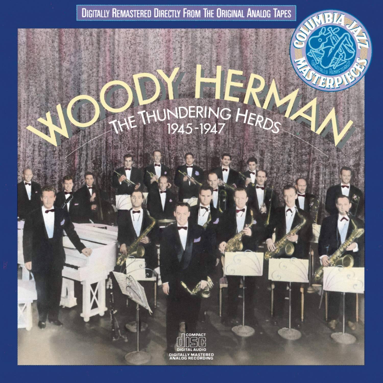 Woody Herman – Thundering Herds (Columbia)