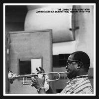 The Complete Louis Armstrong Columbia & RCA Victor Studio Sessions