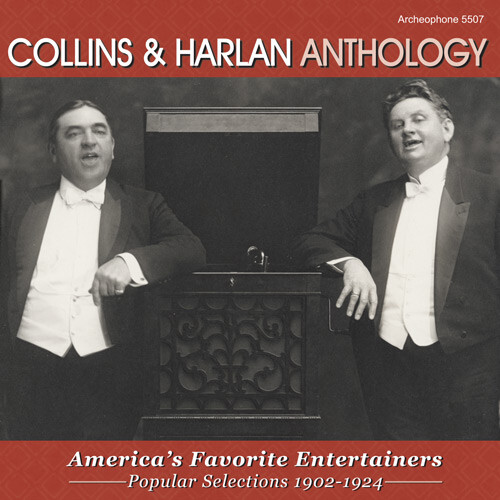 Anthology: America's Favorite Entertainers Arthur Collins and Byron Harlan