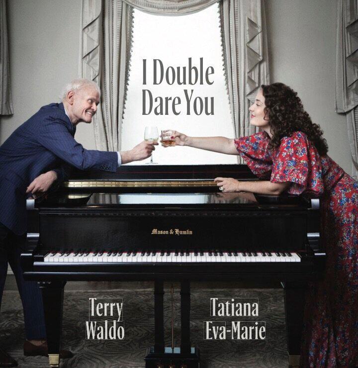 Terry Waldo & Tatiana Eva-Marie • I Double Dare You