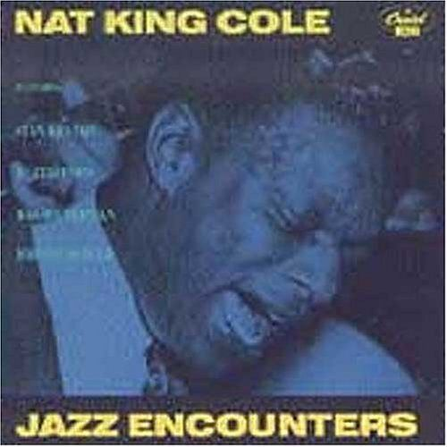 Nat King Cole • Jazz Encounters